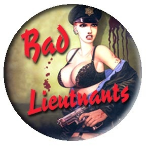 Bad Lieutnants